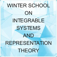 Winter School on Integrable Systems and Representation Theory